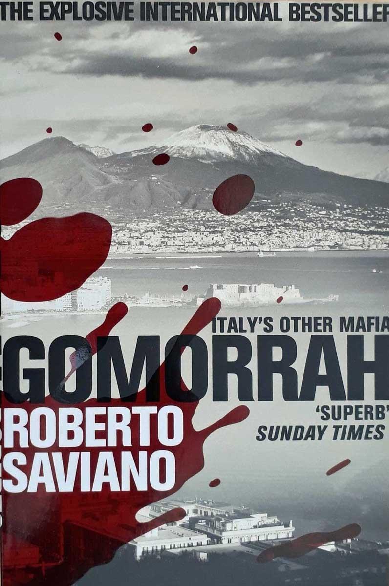 GOMORRAH: ITALYS OTHER MAFIA