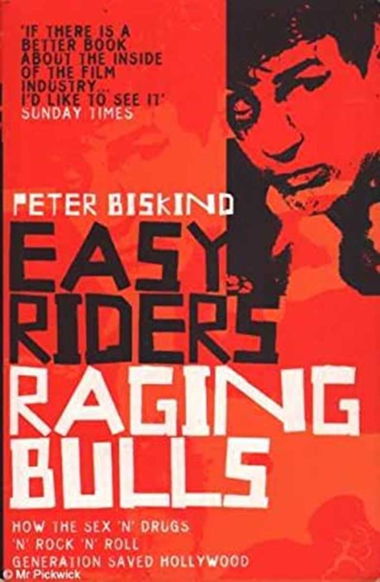 EASY RIDERS How the Sex-drugs-and Rock 'n' Roll Generation Changed Hollywood