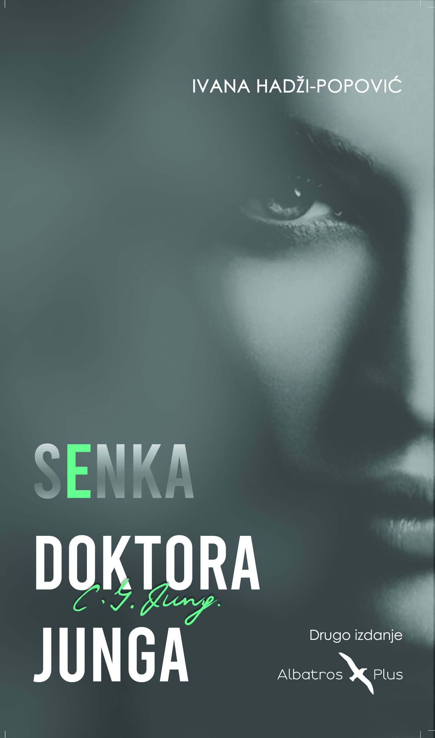SENKA DOKTORA JUNGA  2.izdanje