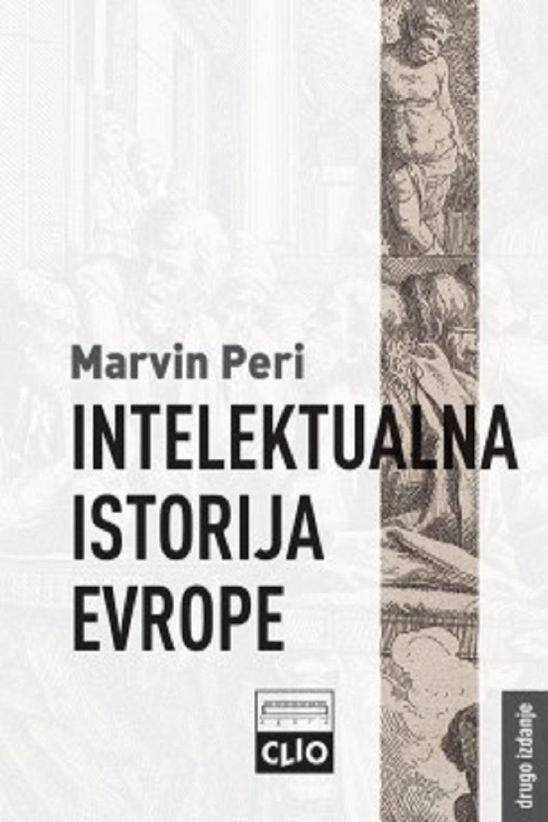 INTELEKTUALNA ISTORIJA EVROPE II izdanje - tvrdi povez