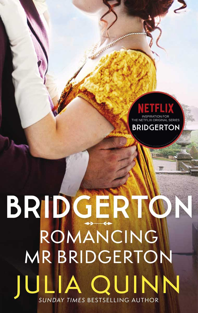 BRIDGERTON ROMANCING MR BRIDGERTON, book 4