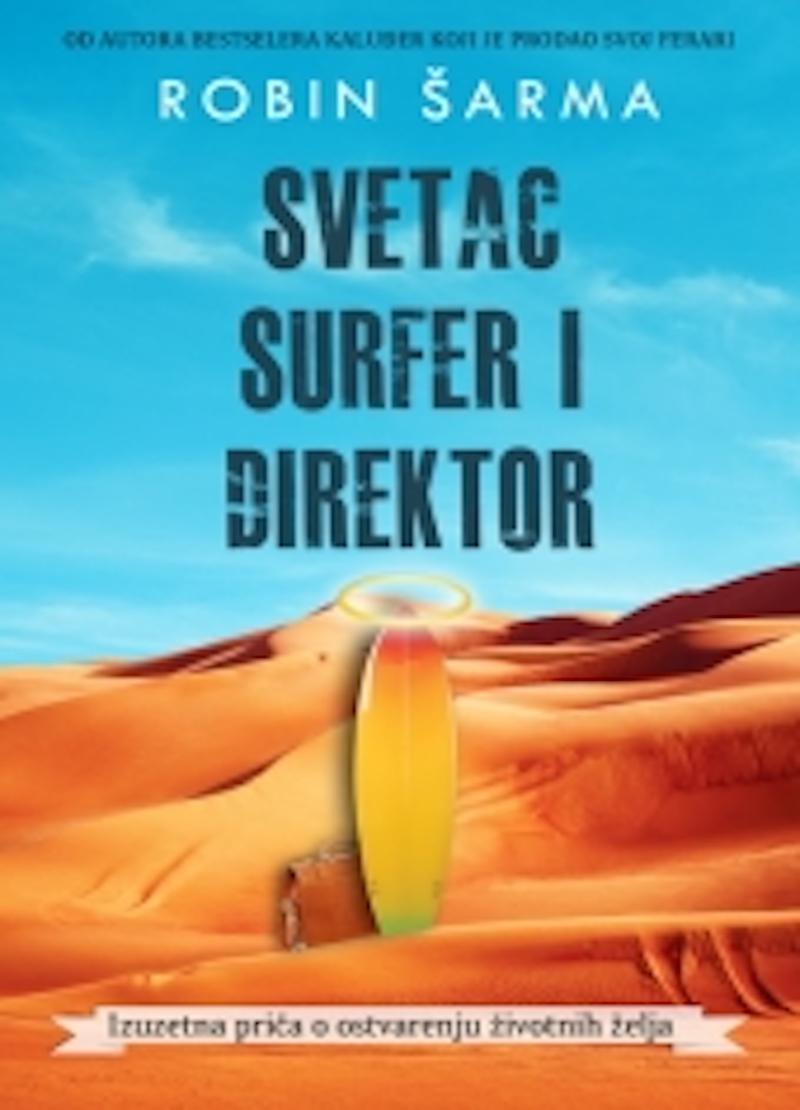 SVETAC, SURFER I DIREKTOR
