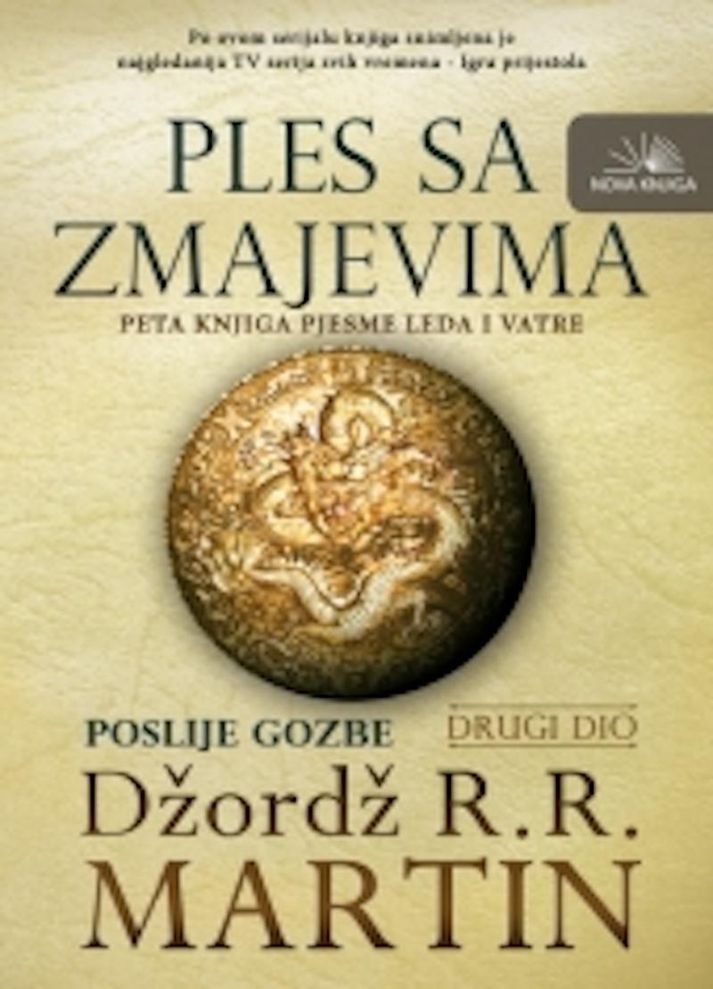 PLES SA ZMAJEVIMA II DIO