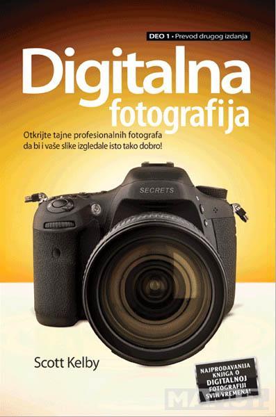 DIGITALNA FOTOGRAFIJA I DEO PREVOD II IZDANJA