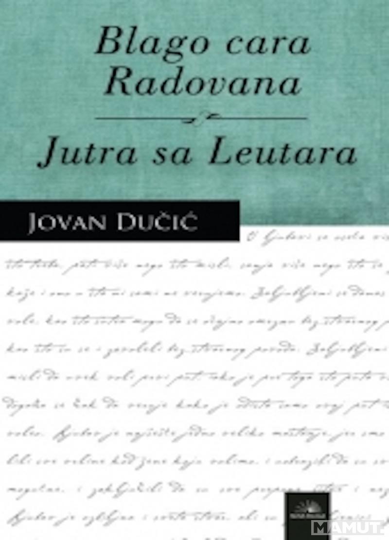 BLAGO CARA RADOVANA - JUTRA SA LEUTARA