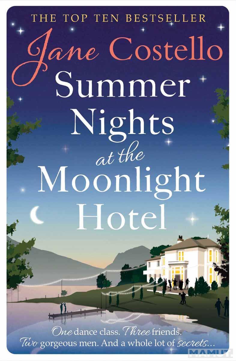 SUMMER NIGHTS AT THE MOONLIGHT HOTEL