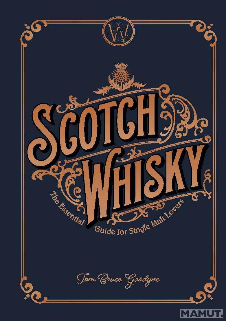 STORY OF SCOTCH WHISKY
