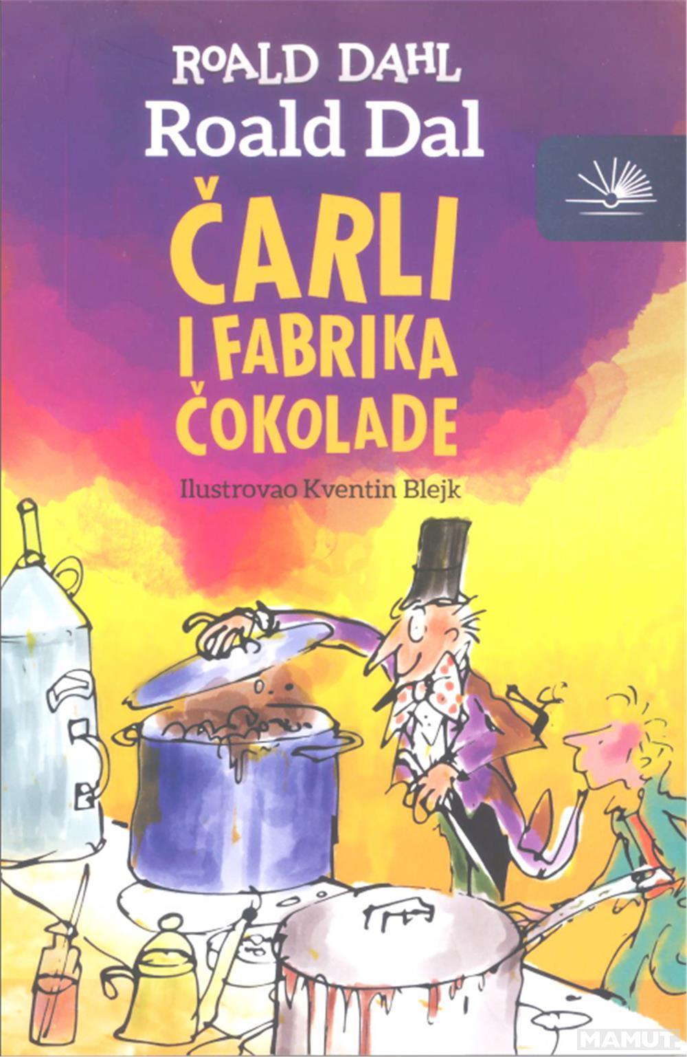 ČARLI I FABRIKA ČOKOLADE